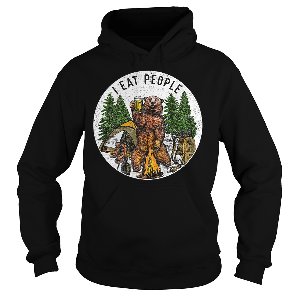 Hiking bear i eat people and drink beer Shirt Hoodie - Hiking bear i eat people and drink beer Shirt