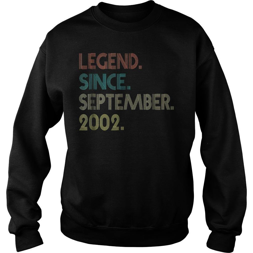 Legend since september 2002 shirt Sweatshirt Unisex - Legend since september 2002 shirt