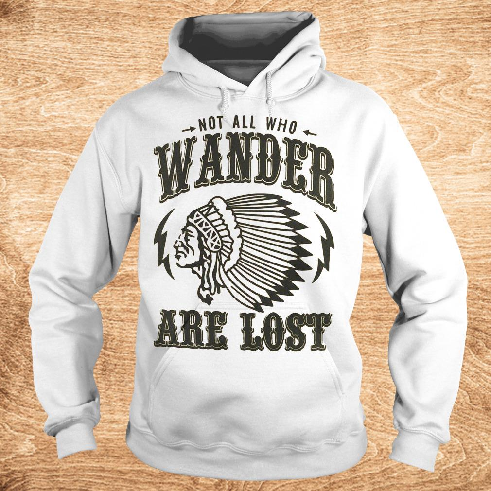 Best Price Not all who wander are lost Shirt Hoodie - Best Price Not all who wander are lost Shirt