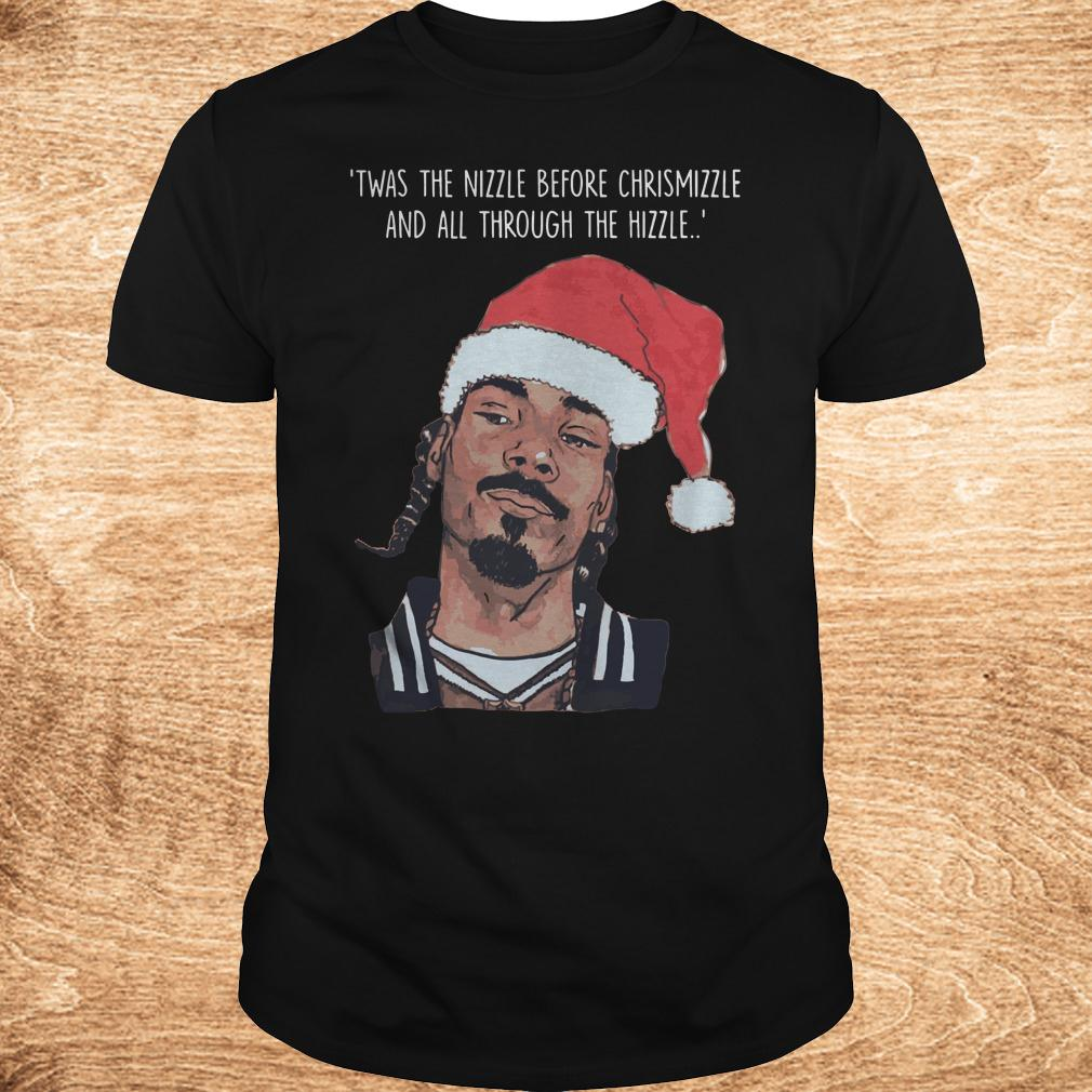 Best price Snoop Dogg Twas The Nizzle Before Christmizzle And All Through The Hizzle t shirt Classic Guys Unisex Tee - Best price Snoop Dogg Twas The Nizzle Before Christmizzle And All Through The Hizzle t-shirt