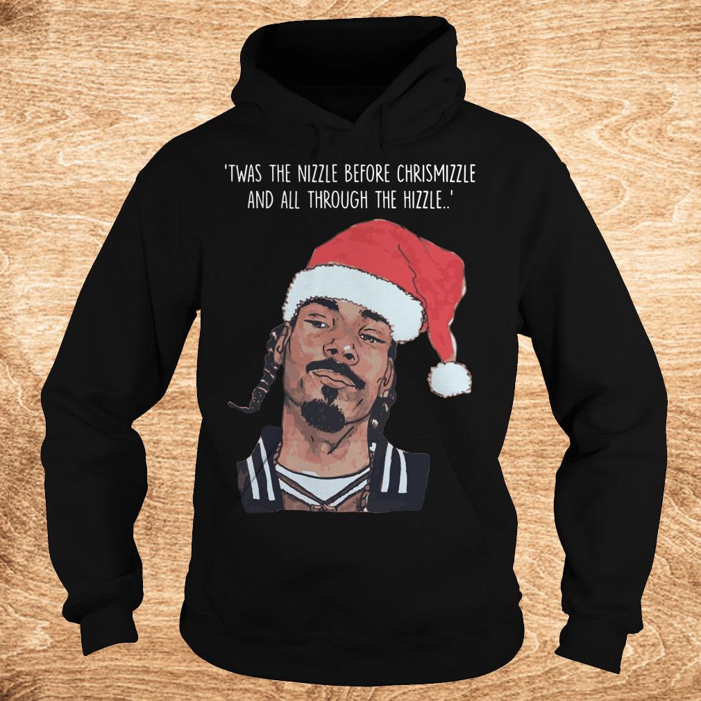 Best price Snoop Dogg Twas The Nizzle Before Christmizzle And All Through The Hizzle t shirt Hoodie - Best price Snoop Dogg Twas The Nizzle Before Christmizzle And All Through The Hizzle t-shirt