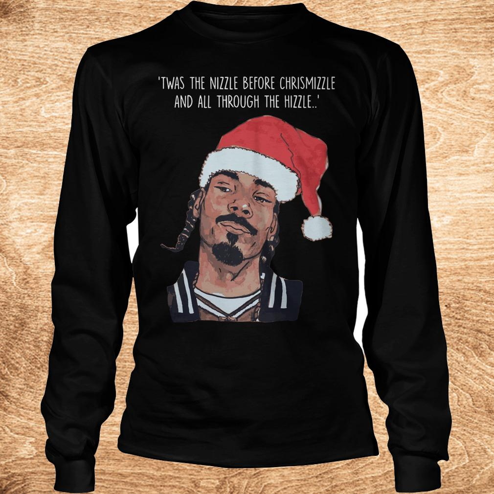 Best price Snoop Dogg Twas The Nizzle Before Christmizzle And All Through The Hizzle t shirt Longsleeve Tee Unisex - Best price Snoop Dogg Twas The Nizzle Before Christmizzle And All Through The Hizzle t-shirt