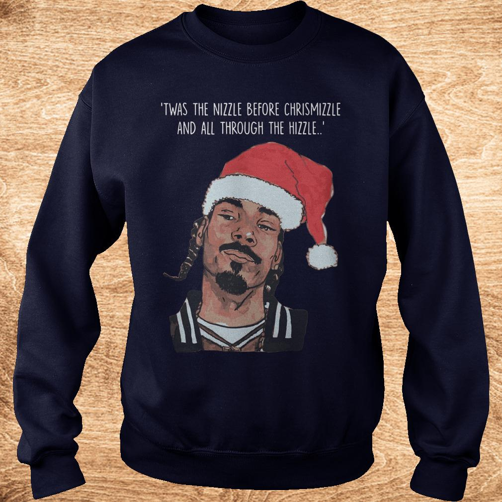 Best price Snoop Dogg Twas The Nizzle Before Christmizzle And All Through The Hizzle t-shirt