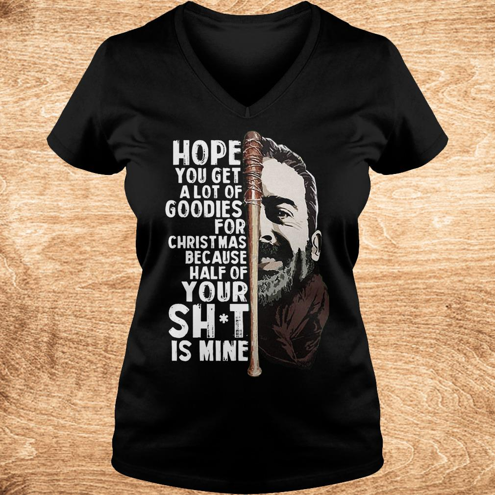 Negan hope you get a lot of goodies for Christmas because half of your Shirt Ladies V Neck - Negan hope you get a lot of goodies for Christmas because half of your Shirt