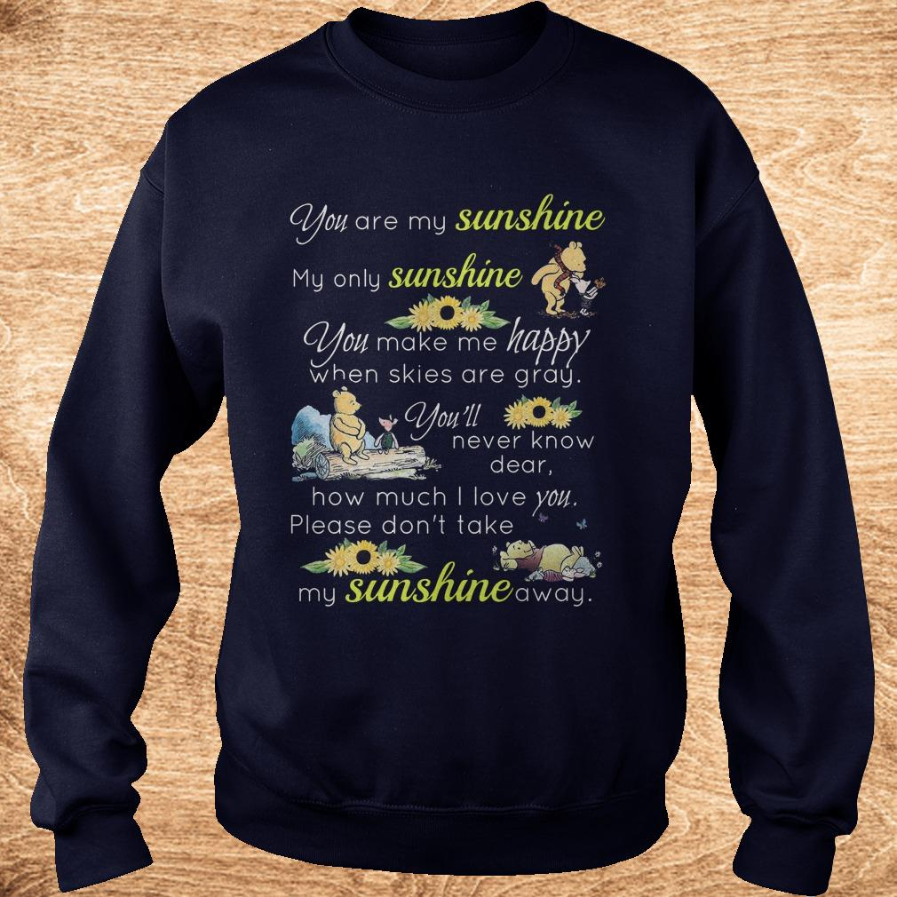 Official Disney Winnie-the-Pooh you are my sunshine my only sunshine shirt