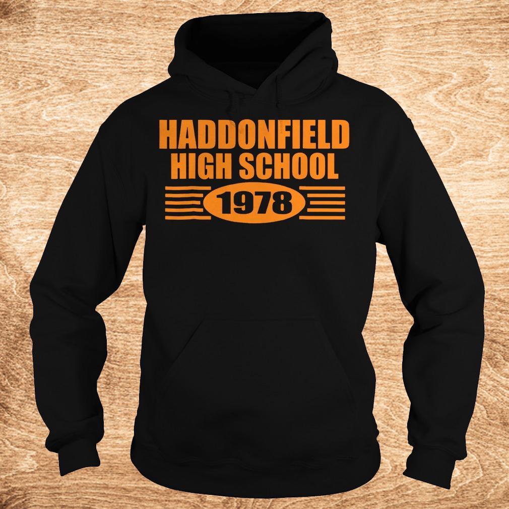 Official Haddonfield high school 1978 shirt Hoodie - Official Haddonfield high school 1978 shirt