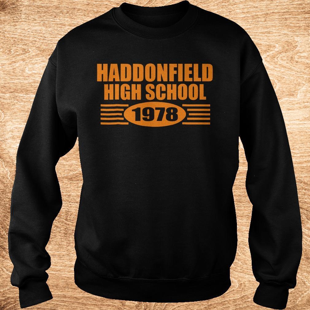Official Haddonfield high school 1978 shirt Sweatshirt Unisex - Official Haddonfield high school 1978 shirt