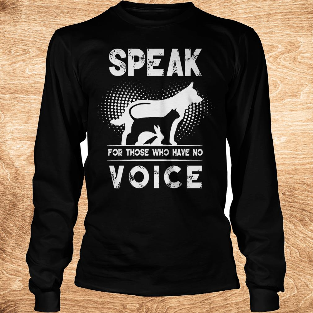 Official Speak for those who have no voice shirt Longsleeve Tee Unisex - Official Speak for those who have no voice shirt