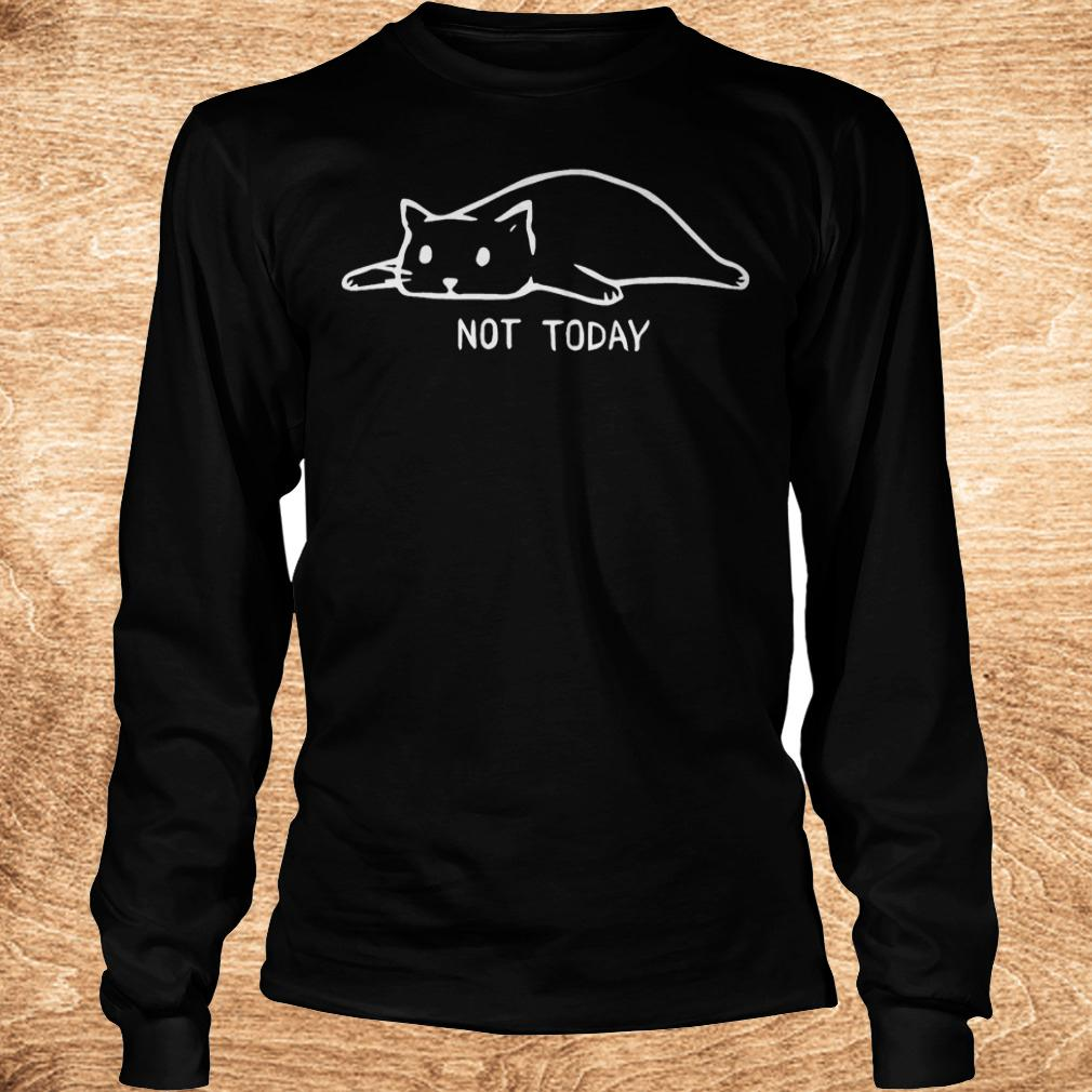 Premium Cat not today shirt Longsleeve Tee Unisex - Premium Cat not today shirt