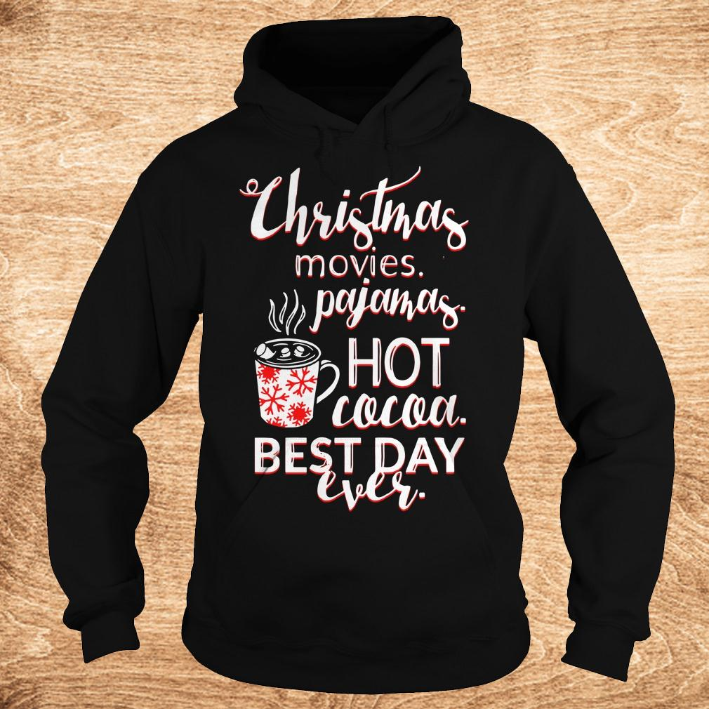 Premium Christmas movies pajamas Hot cocoa Best day ever shirt Hoodie - Premium Christmas movies pajamas Hot cocoa Best day ever shirt