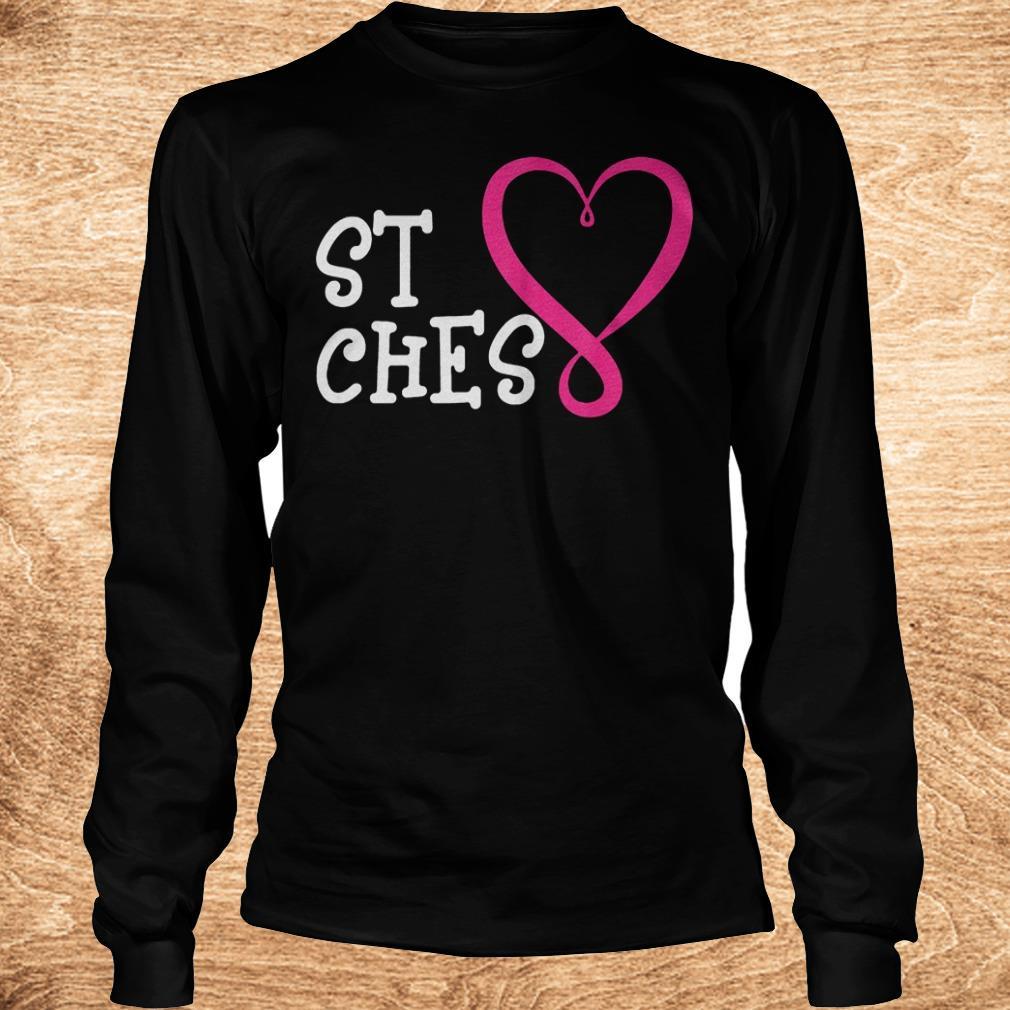 Premium St Ches best bitches Shirt shirt Longsleeve Tee Unisex - Premium St Ches best bitches Shirt shirt
