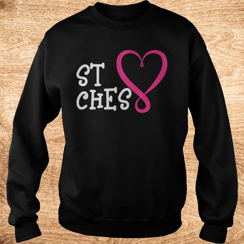 Premium St Ches best bitches Shirt shirt Sweatshirt Unisex - Premium St Ches best bitches Shirt shirt