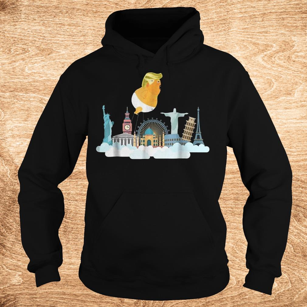 Trump Baby Balloon Travelling Around the World T Shirt Hoodie - Trump Baby Balloon Travelling Around the World T-Shirt