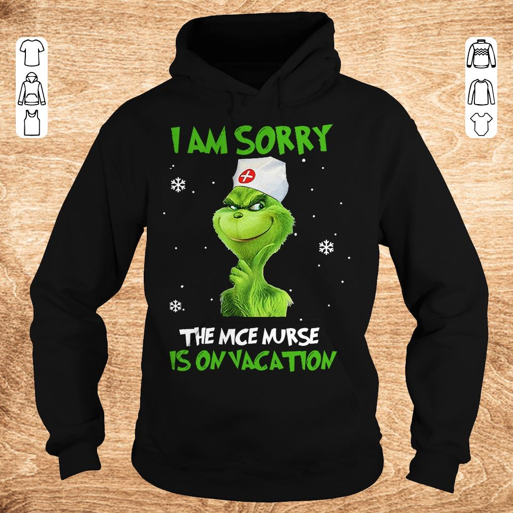 Awesome Grinch I am sorry The nice nurse is on vacation shirt sweater Hoodie - Awesome Grinch I am sorry The nice nurse is on vacation shirt sweater