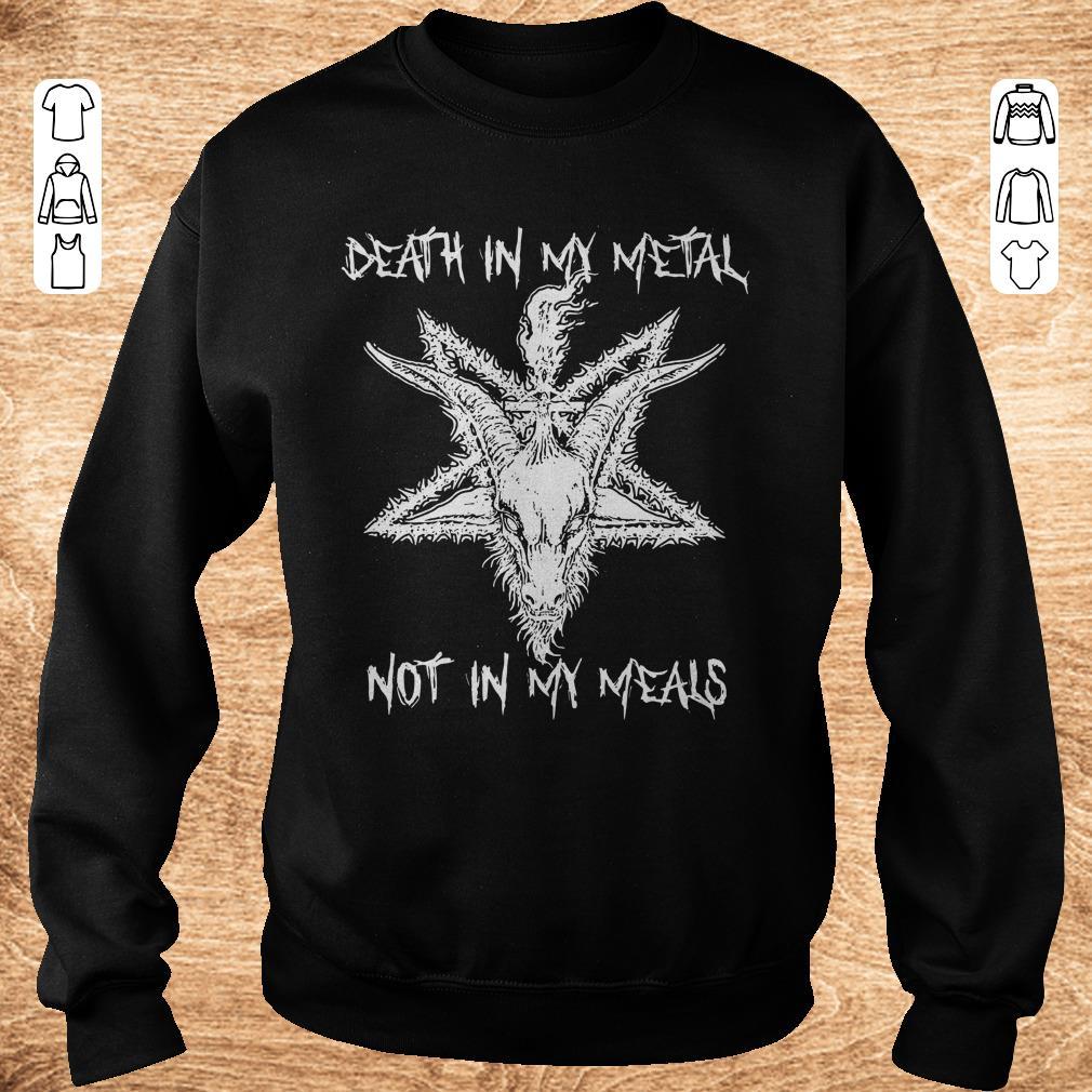 Awesome Satan Death In My Metal Not In My Meals Shirt Sweatshirt Unisex.jpg