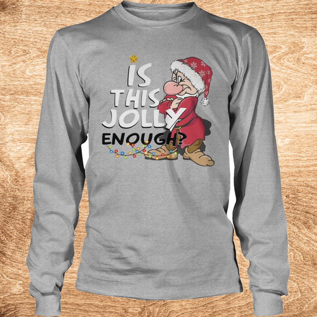 Best price Is this jolly enough shirt Longsleeve Tee Unisex - Best price Is this jolly enough shirt