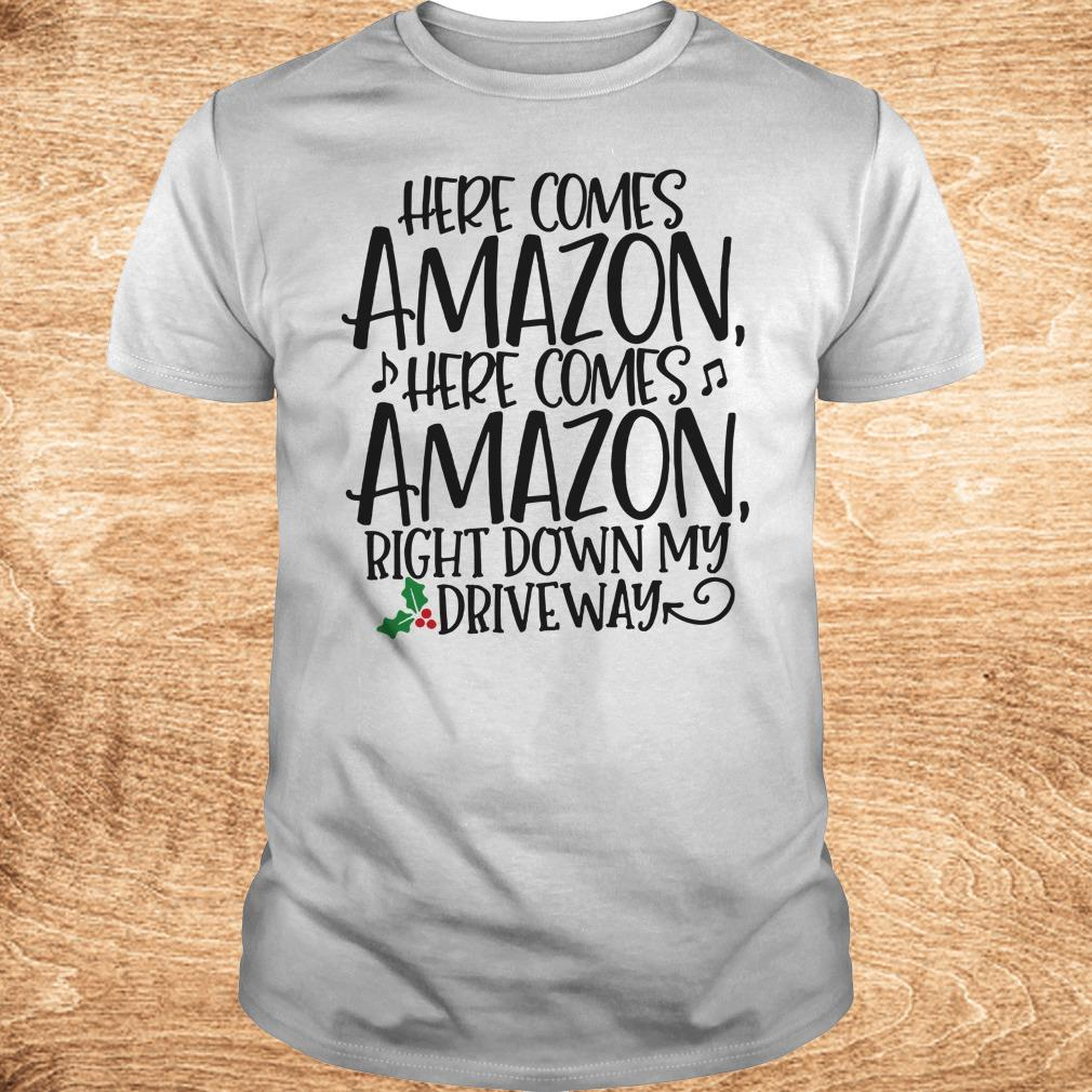 Nice Right down my driveway Here comes Amazon shirt Classic Guys Unisex Tee - Nice Right down my driveway Here comes Amazon shirt