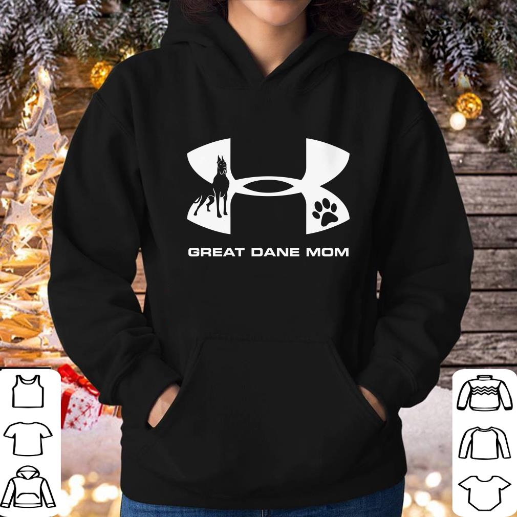 Nice Under Armour Great Dane Mom shirt 4 - Nice Under Armour Great Dane Mom shirt