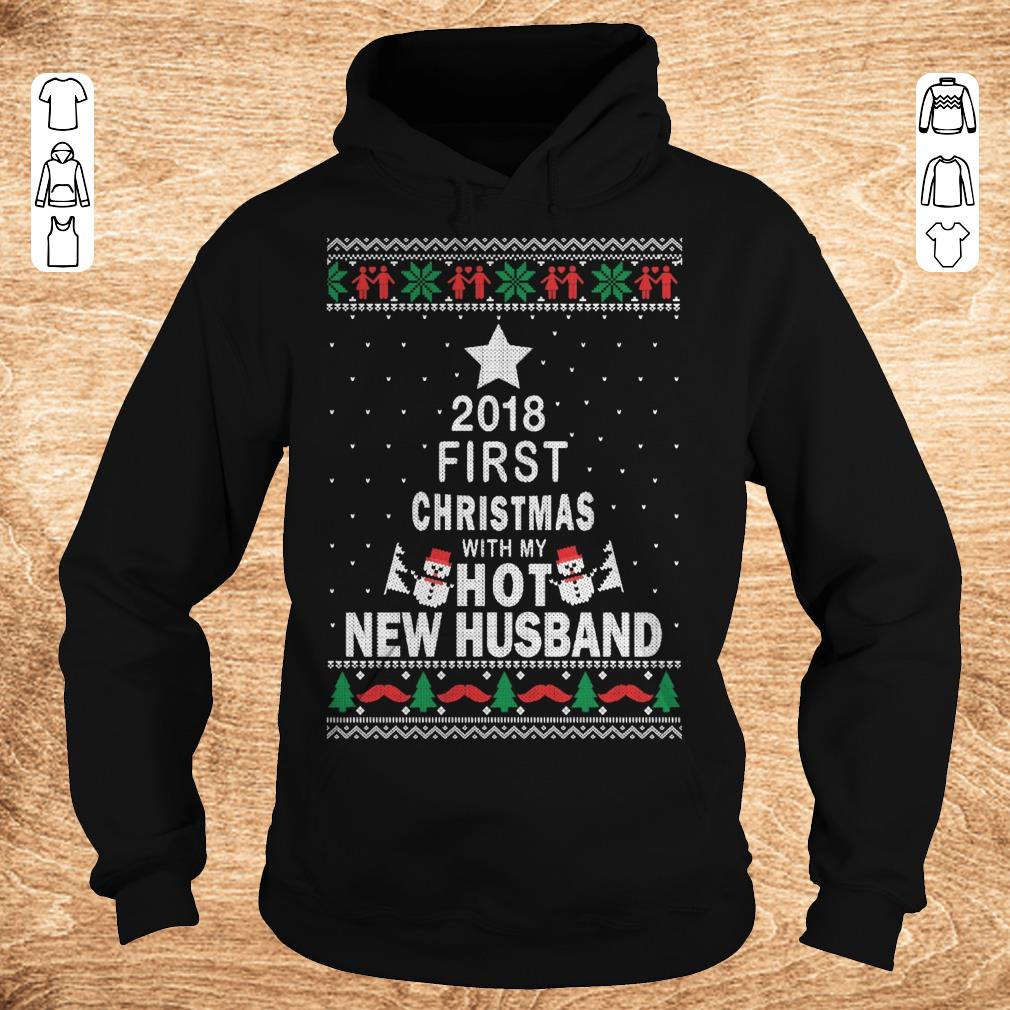Official 2018 first christmas with my hot new husband shirt sweatshirt Hoodie - Official 2018 first christmas with my hot new husband shirt sweatshirt