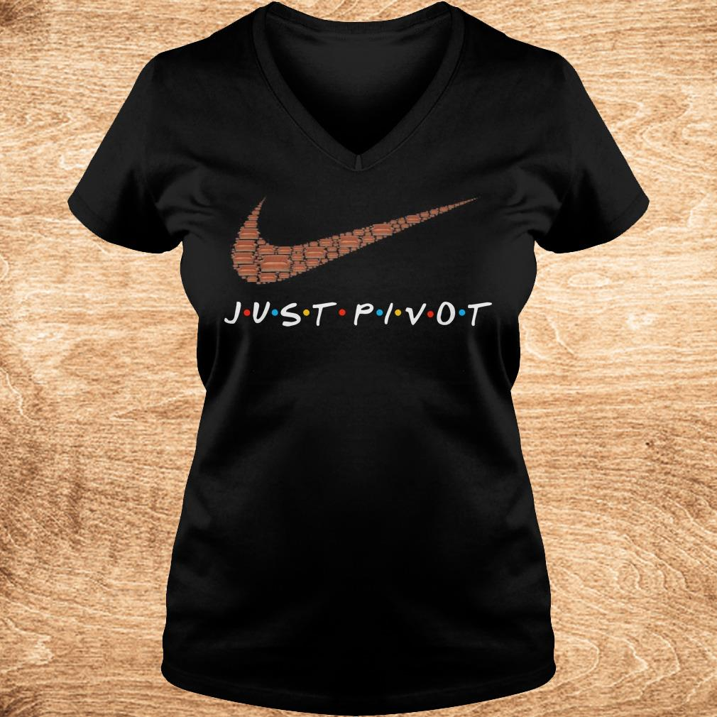 Official just pivot Nike logo shirt Ladies V Neck - Official just pivot Nike logo shirt