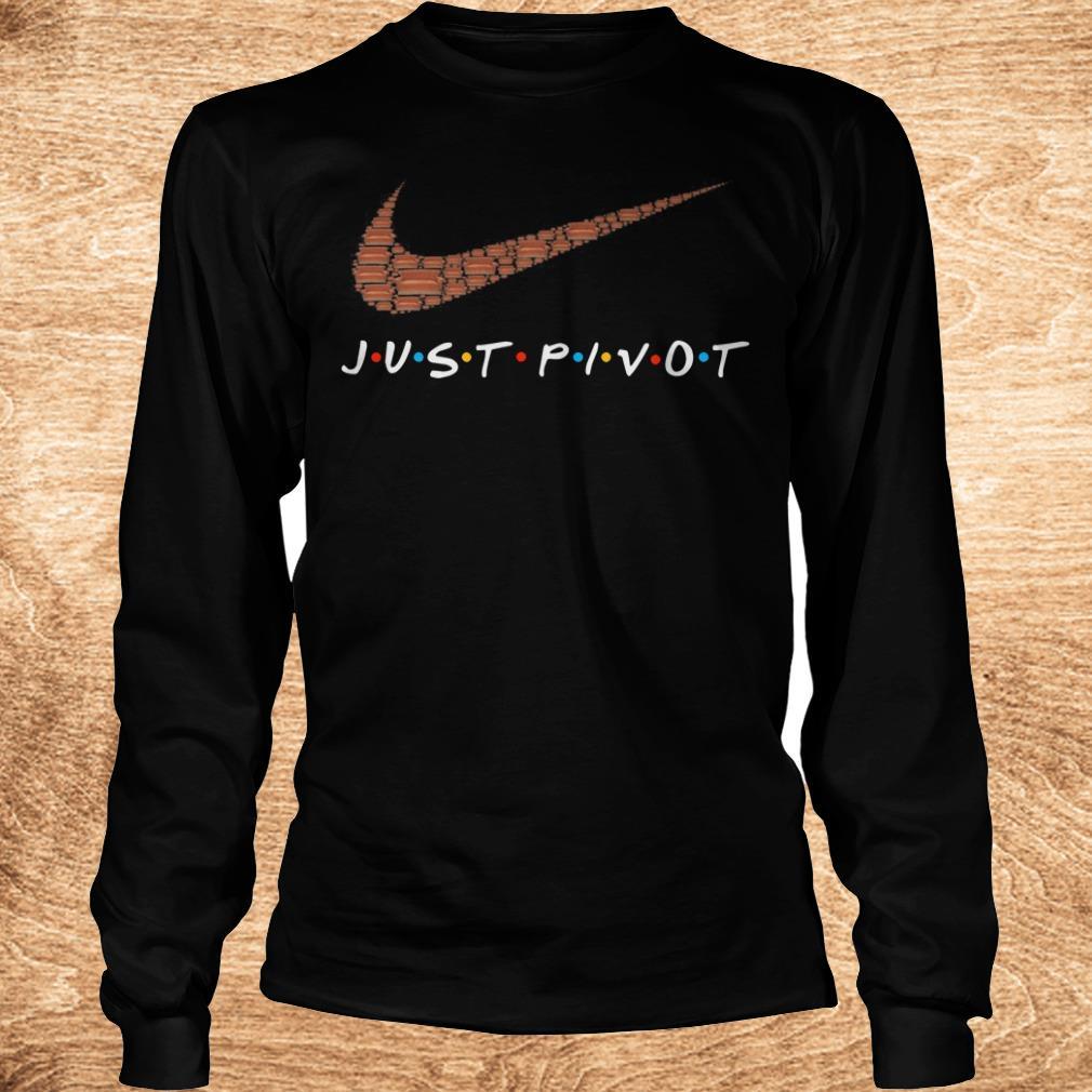 Official just pivot Nike logo shirt Longsleeve Tee Unisex - Official just pivot Nike logo shirt