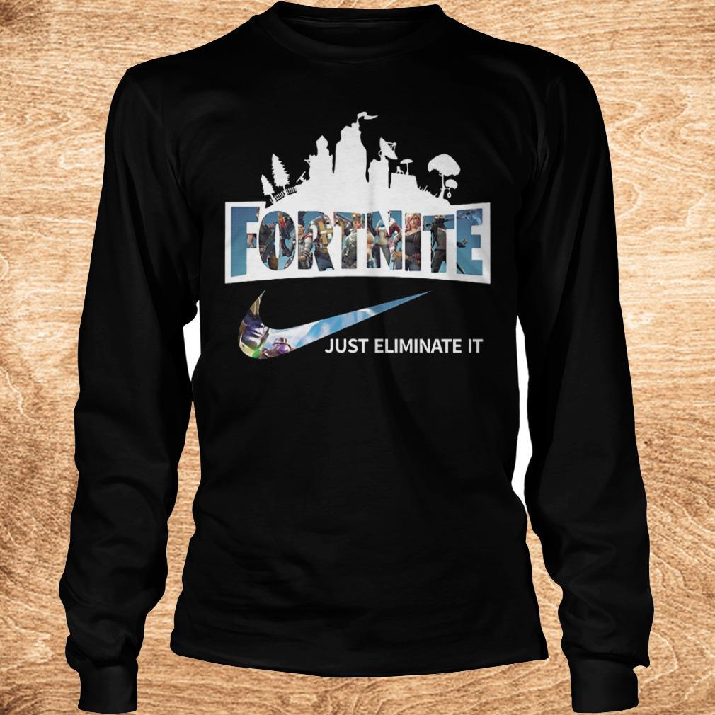 Original Fortnite just eliminate it shirt Longsleeve Tee Unisex - Original Fortnite just eliminate it shirt