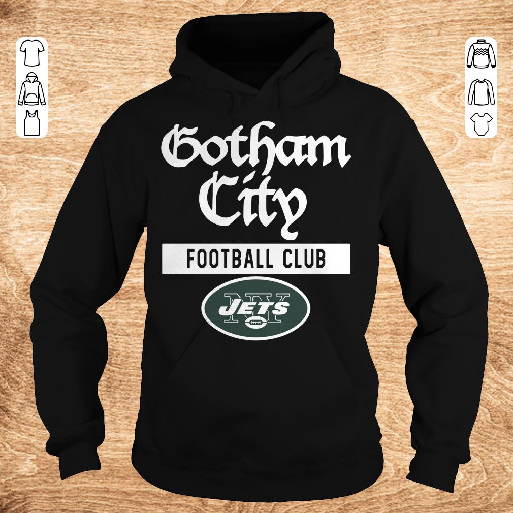 Original New York Jets Gotham City Football club shirt Hoodie - Original New York Jets Gotham City Football club shirt