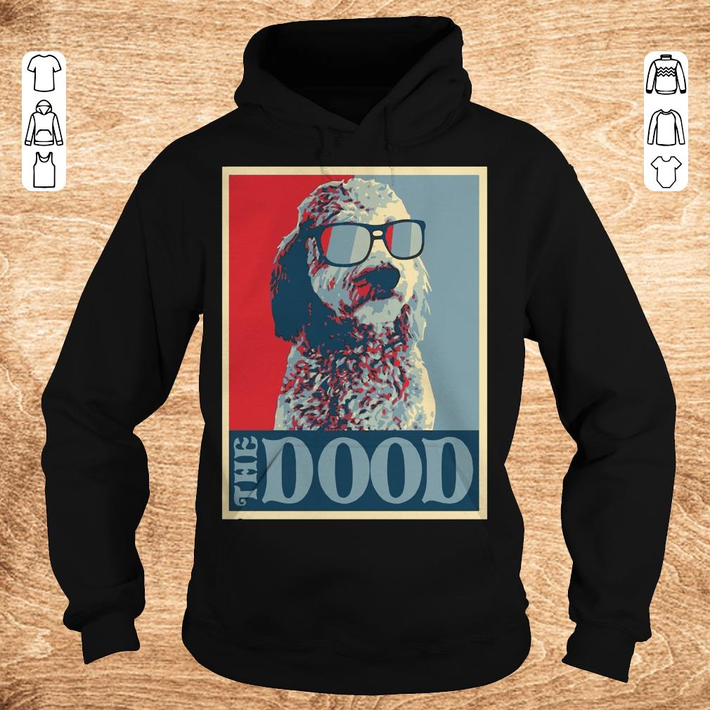 Premium Goldendoodle The Dood shirt sweater Hoodie - Premium Goldendoodle The Dood shirt sweater