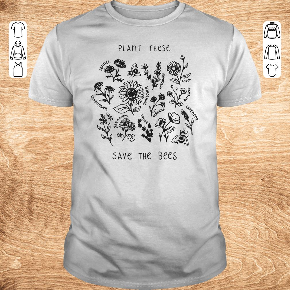 Premium Plant these save the bees shirt Classic Guys Unisex Tee - Premium Plant these save the bees shirt
