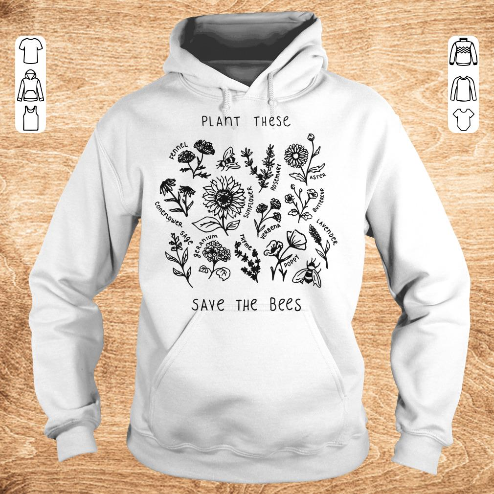 Premium Plant these save the bees shirt Hoodie - Premium Plant these save the bees shirt