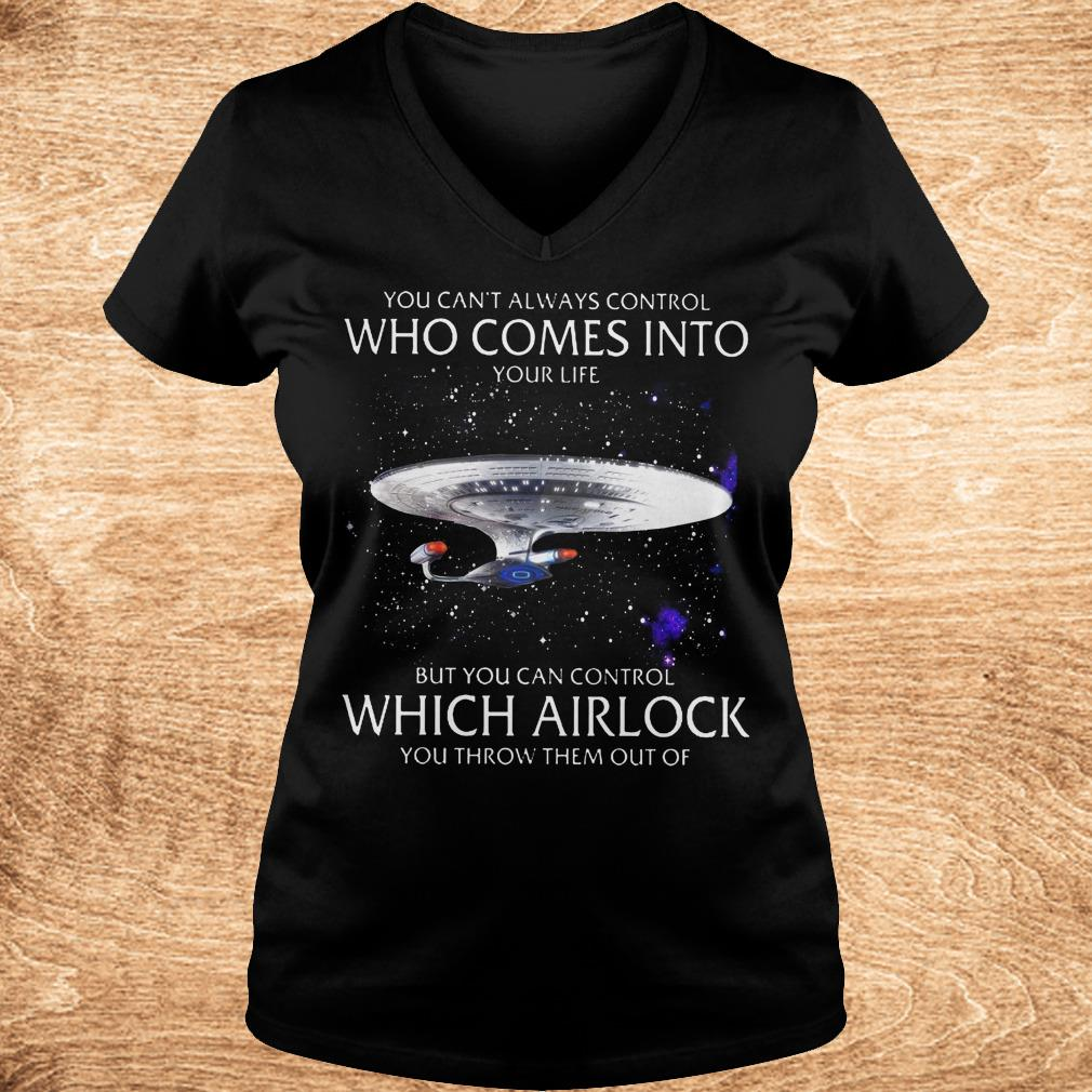 Premium Star Trek you can t always control who comes into your life shirt Ladies V Neck - Premium Star Trek you can't always control who comes into your life shirt