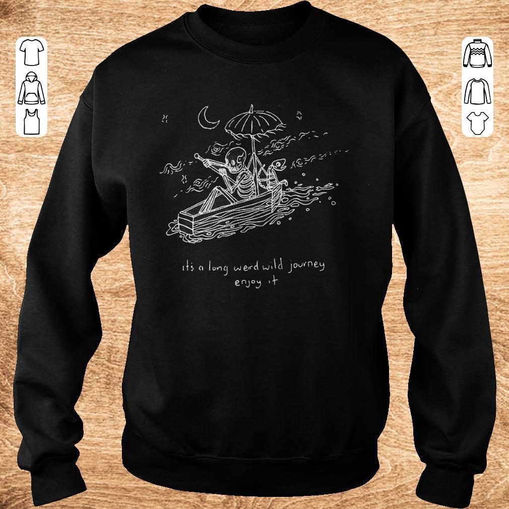 Premium The Journeyman It S A Long Weird Wild Journey Enjoy It Shirt Sweater Sweatshirt Unisex.jpg