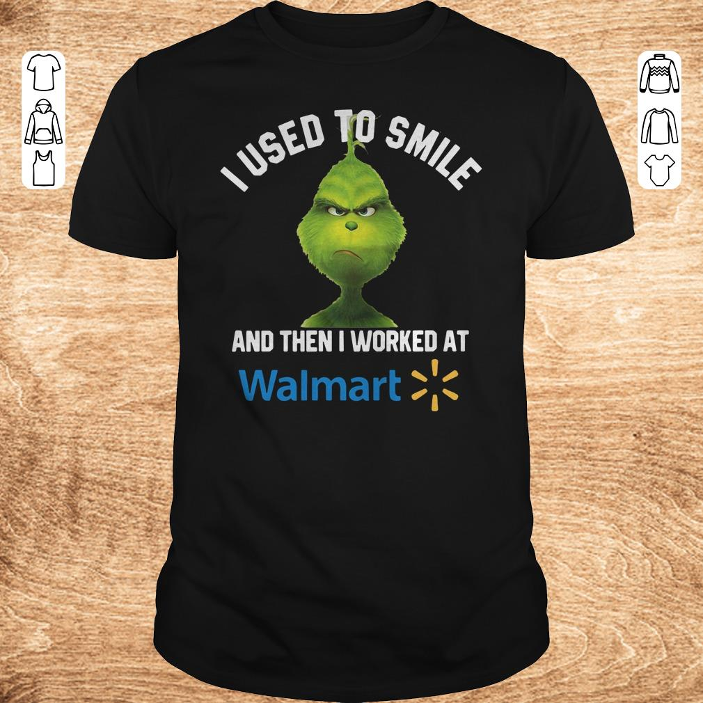 Pretty Grinch I used to smile and then I worked at Walmart shirt sweater Classic Guys Unisex Tee - Pretty Grinch I used to smile and then I worked at Walmart shirt, sweater