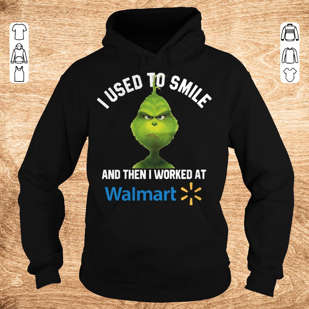 Pretty Grinch I used to smile and then I worked at Walmart shirt sweater Hoodie - Pretty Grinch I used to smile and then I worked at Walmart shirt, sweater