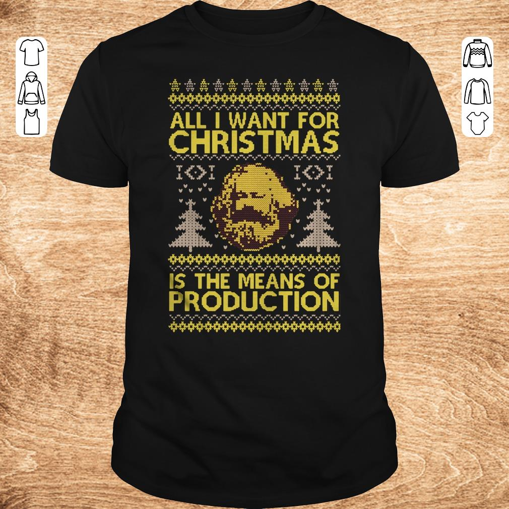 Pretty Karl Marx All i want for christmas is the means of production sweater shirt sweatshirt Classic Guys Unisex Tee - Pretty  Karl Marx All i want for christmas is the means of production sweater shirt sweatshirt