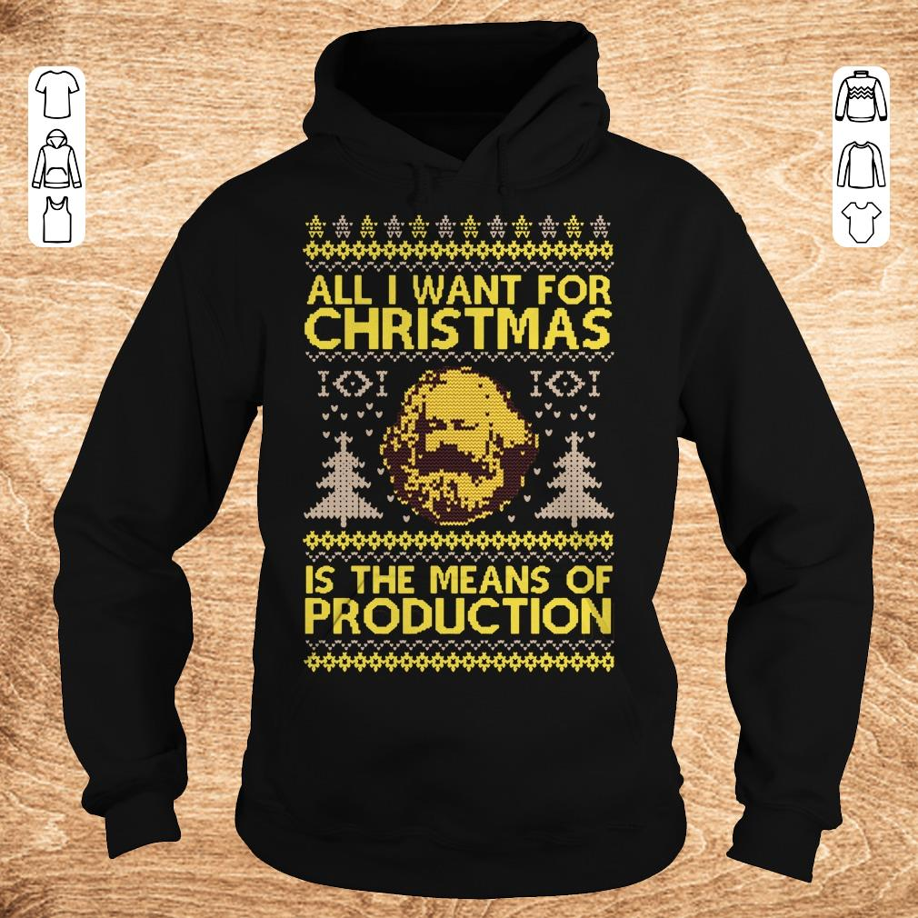 Pretty Karl Marx All i want for christmas is the means of production sweater shirt sweatshirt Hoodie - Pretty  Karl Marx All i want for christmas is the means of production sweater shirt sweatshirt