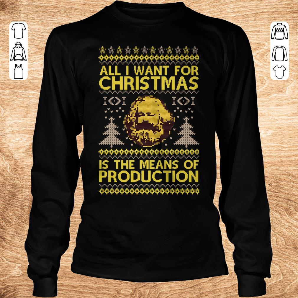 Pretty Karl Marx All i want for christmas is the means of production sweater shirt sweatshirt Longsleeve Tee Unisex - Pretty  Karl Marx All i want for christmas is the means of production sweater shirt sweatshirt