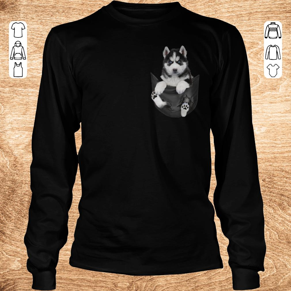 Top Husky Tiny Pocket shirt hoodie Longsleeve Tee Unisex - Top Husky Tiny Pocket shirt hoodie