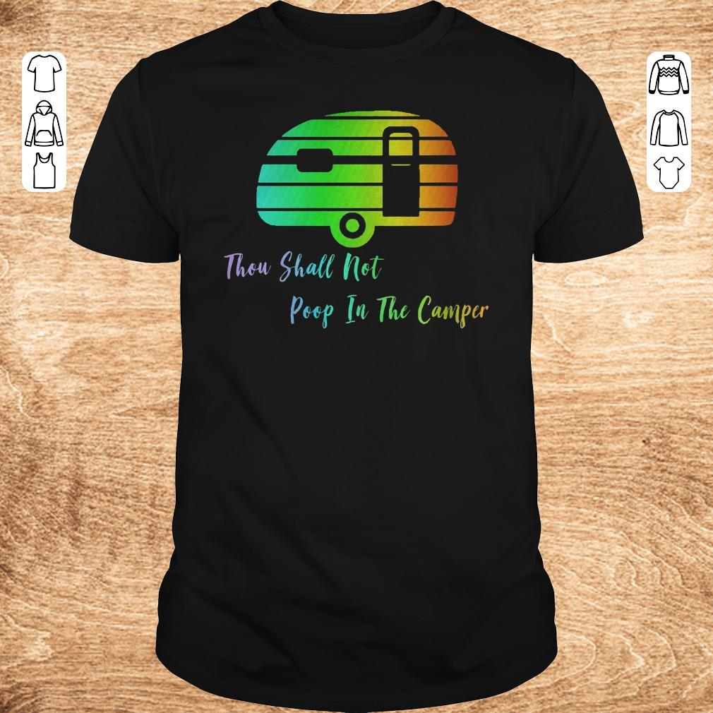 Top Thou shall not poop in the camper shirt Classic Guys Unisex Tee - Top Thou shall not poop in the camper shirt
