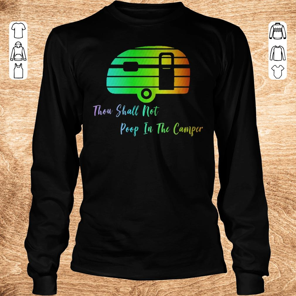 Top Thou shall not poop in the camper shirt Longsleeve Tee Unisex - Top Thou shall not poop in the camper shirt