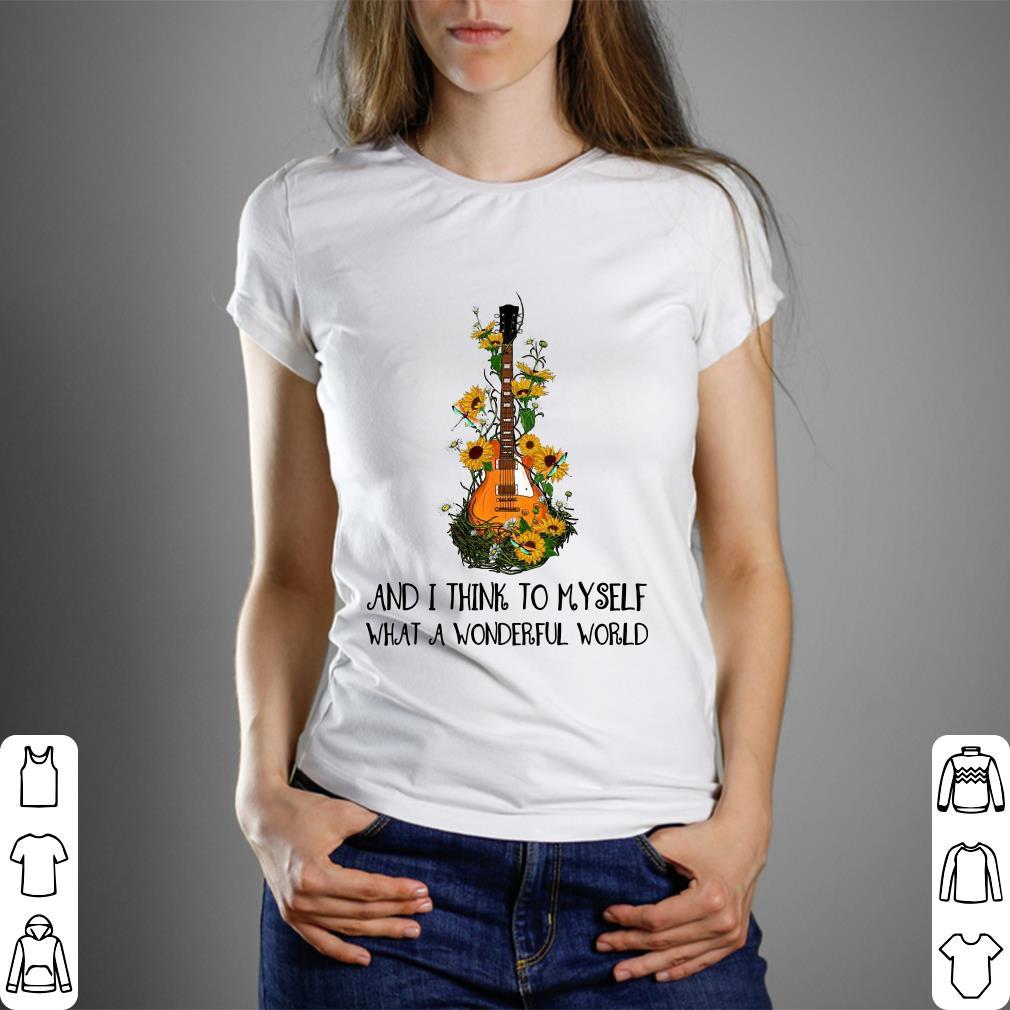 1c385145243 Pretty Hippie Guitar and i think to myself what a wonderful world shirt