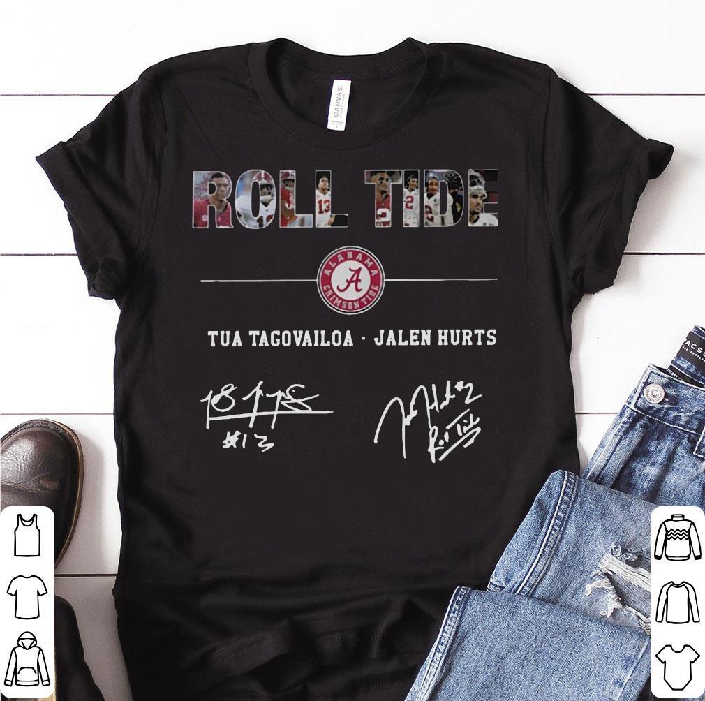 Hot Alabama Roll Tide Signature - Tua Tagovailoa, Jalen Hurts shirt