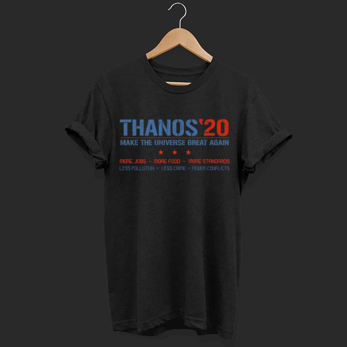 Avengers Thanos 20 make the universe great again shirt