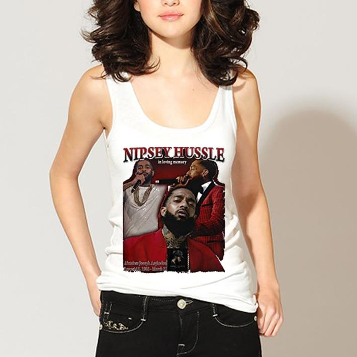 Rip Nipsey Hussle In Loving Memory Shirt 3 1.jpg