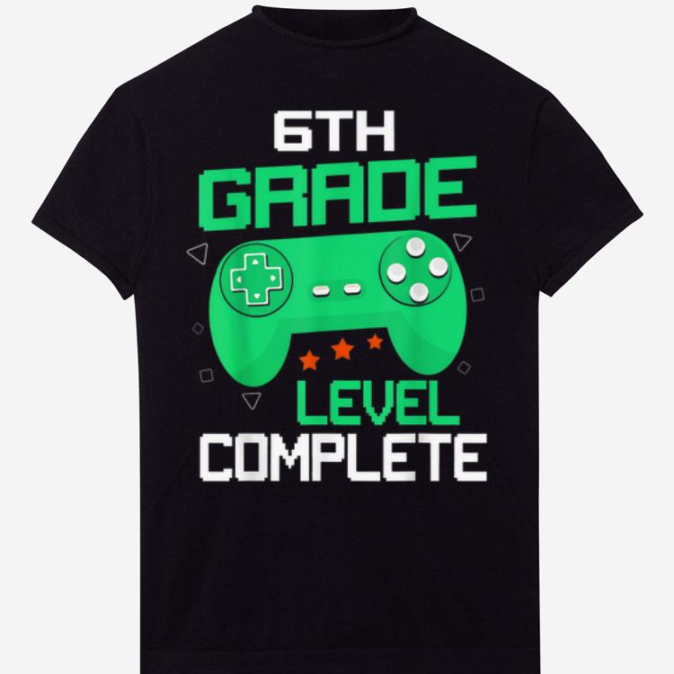 6th Grade Level Complete Handle Game shirt 1 - 6th Grade Level Complete Handle Game shirt