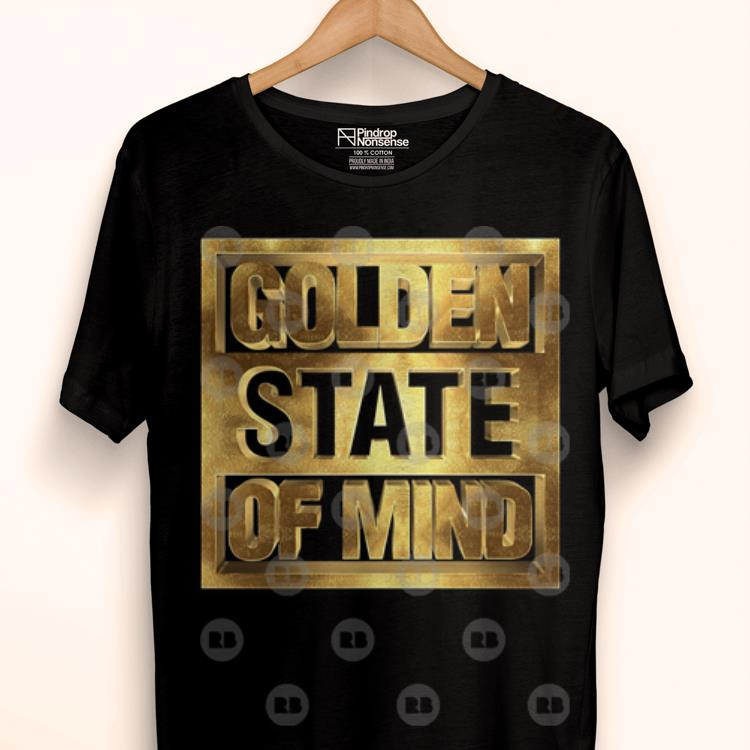 Awesome Golden State Of Mind Golden State Warriors Basketball Team Shirt