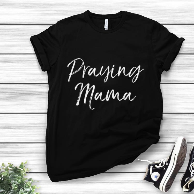 Best Price Christian Pray Mama Mother's Day shirt
