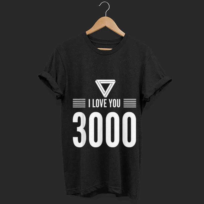 Marvel End Game Iron man I Love You 3000 Fathers Day shirt