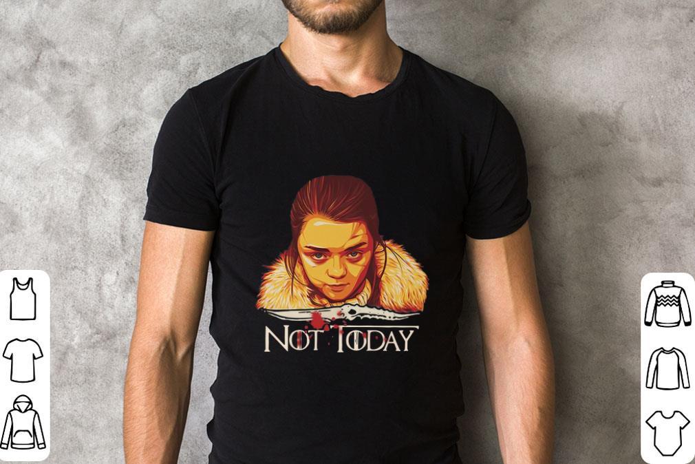 Nice Arya Stark Catspaw Blade Game of Thrones not Today shirt