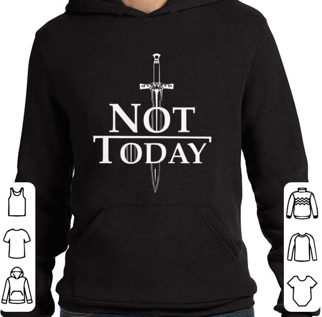 Nice Arya Stark Not Today Game Of Thrones shirt